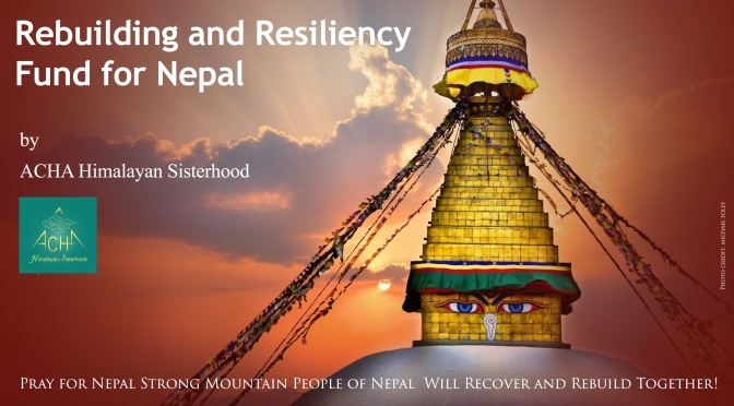 ACHA Rebuilding and Resiliency Fund for Nepal